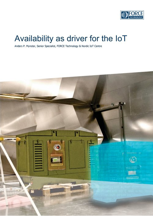 Availability as driver for the IoT